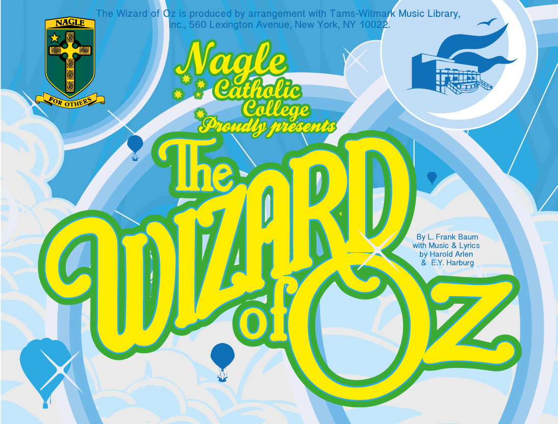 Nagle Catholic College proudly presents The Wizard of Oz